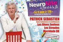Neurofête 2013 - du Rire et de la Zik - / Avec Patrick SEBASTIEN.