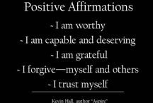 Affirmations and sayings / by Lynne Kells