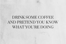 COFFEE bc i hate mornings