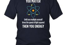 You Matter You Energy Funny Physicist Physics Lover T Shirt