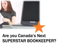 Superstar Bookkeeper / We're on the hunt for Canada's Superstar Bookkeepers and we need your help to find them!