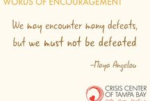 Words of Encouragement / Words of Encouragement from the Crisis Center of Tampa Bay