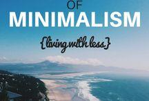 Minimalism & Living w/ Less