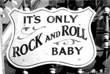 Rock & Roll / by Lynn DiMauro Lovasco