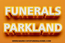Funerals Parkland / Click this site http://bizghost.com/places/Nairn-Chyz-Funeral-Home/ for more information on Funerals Parkland. A family that manages their own Funerals Parkland services does the same thing that a funeral director does. This includes filing all the necessary paperwork and bringing the body to either the crematory or cemetery. Follow us: http://www.ratemyarea.com/places/nairn-chyz-funeral-ho-308032