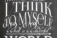 I think to myself - What a wonderful world
