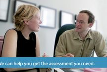 Psychological Assessment / If you need a psychological assessment we can help you. Our professionals have the training and experience to provide a broad range of assessments.