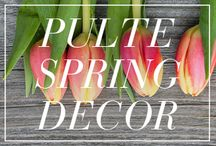 Pulte Spring Decor / A curated collection of Spring inspired design tips and hand selected decor by our Pulte Interior Design Team.  / by Pulte Homes
