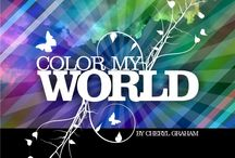 *Color my World* / ★Life is Art-Live Yours In COLOR !