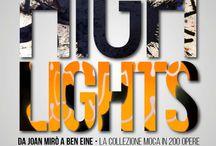 Highlights / Da Joan Mirò a Ben Eine - La collezione MO.C.A. in 200 opere. Dal 17 Aprile al 2 Novembre 2014
