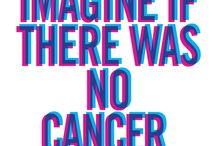 Imagine If There Was No Cancer