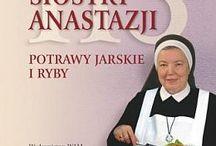 Gotowanie siostry Anastazji