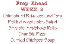 Prep Ahead Meals / Menus for 5 days of meals that you prepare on one day and then finish with ease and speed on the day you serve them.