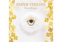 PAPER VISIONS / The first collection of works in #papercraft by Elena Borghi. LOGOS edizioni