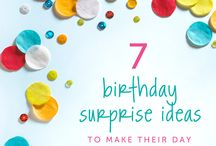 Best birthday ever / Birthday ideas