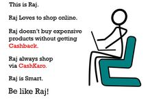 Be Like Raj! / Raj is a Smart Online Shopper, who always visit CashKaro before making any online purchase & Get extra Cashback.