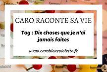 Caro raconte sa vie - Caro Bleue Violette / Ici je rassemble tous les articles de mon blog qui traitent de mon petit nombril :-)
