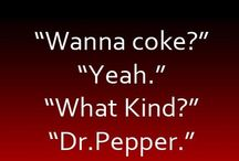 I'M A PEPPER / by Dave Beck