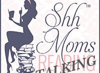 Shh Moms Talking / Monthly Feature