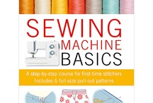 sewing 101  / by Ashley Brand Rep