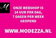 openingstijden Modezza / Wil jij winkelen bij Modezza? Lees hier de openingstijden van onze webshop en de winkel én bekijk wanneer je op zondag kunt shoppen bij Modezza.