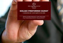 Eolian Preferred Guest / E' arrivata l'EOLIAN PREFERRED GUEST... Doppi vantagi e occasioni per premiarti !