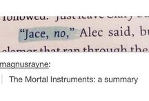 The Mortal Instruments/The Infernal Devices/The Dark Artifices