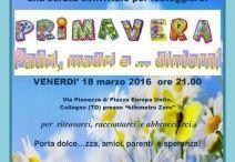 PRIMAVERA, i PADRI, le MADRI e… dintorni  venerdi  18/03/2016 / sERATA CONVIVIALE venerdi  18/03/2016  http://www.fabriziocatalano.it/festa-primavera/