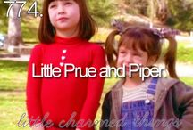 Prue and piper  / The best sisters ❤️❤️