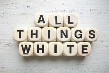 All Things White