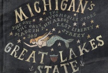 All things Michigan / by Erin H.