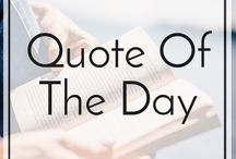 Quote of the Day / Who does't like quotes? Quote of the Day is a board, where I'll put at least one quote a day, and inspire you to be better, to achieve more, and to keep accumulating your success. Allow me to brighten your day with smart and wise quotes. Please share a quote you like.