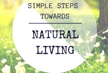 Natural Lifestyle / Looking to live a natural lifestyle? This board is dedicated to all things green, organic and healthy.  Enjoy!