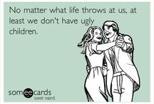 Wise Words / Quotes, memes, and ecards / by Mary Lane McNeely