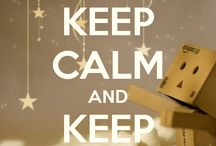 **Keep Calm** / by Amber