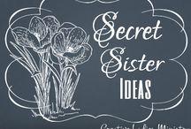 Secret Sisters / by Shelby Harris