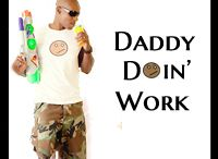 The Best of Daddy Doin' Work / Some of my favorite blog posts