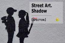 Street Art. Dark & Shadow