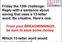 Money Saving Challenges / Raising awareness about saving money and challenging others to think creatively along these lines.