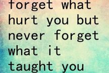 Quotes... / by Courtney Hammer