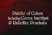 Palette of Colors  / Different designs with the Colors of the Rainbow as inspiration. Including Green Amethyst & Rubellite...