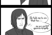 """Severus Snape / """"People will think you're...up to something...""""  """"Obviously""""  """"Always"""""""
