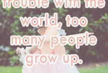 Life quotes / by Melanie Salt