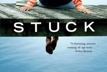 "Stuck, a novel by Stacey D. Atkinson / ""A moving story steered by a likable if imperfect heroine whose combination of grit and hard luck will win readers' hearts."" - Kirkus Reviews, www.StaceyDAtkinson.com"
