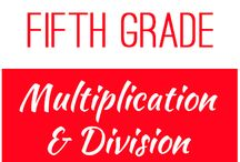 Fifth Grade: Multiplication and Division