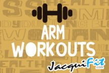 Arm Workouts / Workouts for awesome arms  / by Jacqui Blazier, www.jacquifit.com