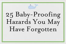 Baby proofing / by Stephanie Renee