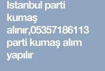 parti kumaş alanlar 05357186113,parti kumaş alım satımı
