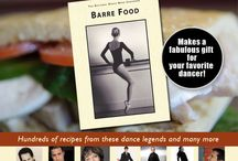 Recipes to Make from Barre Food / by National Dance Week Foundation