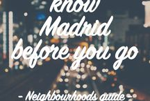 Madrid / The best local advice about Madrid! All the information that you need to have an amazing time in this vibrant city!